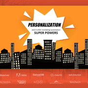Personalization and Four Other Superpowers of Marketing Automation