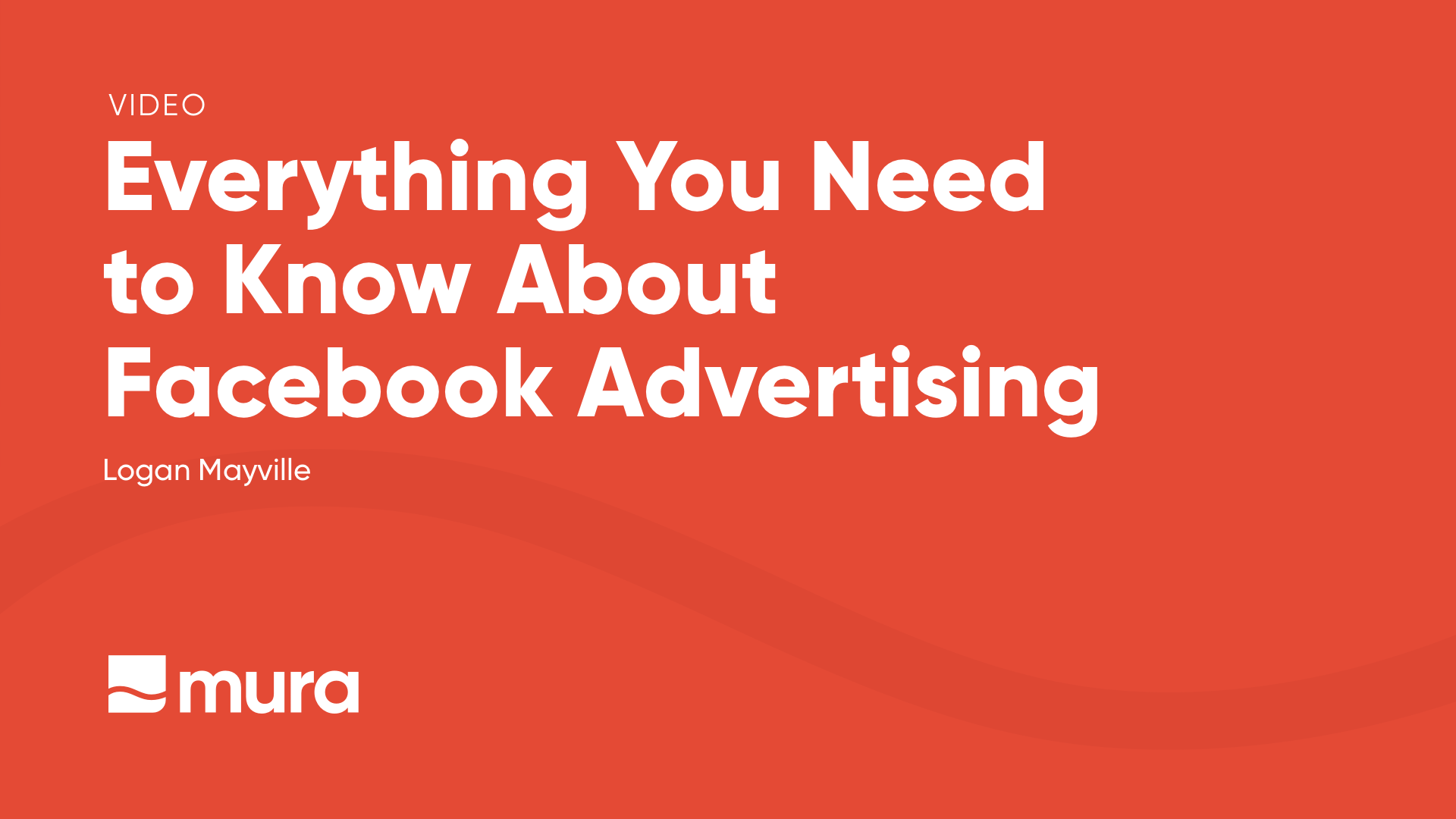 "Thumbnail ad for video titled ""Everything You Need to Know About Facebook Advertising""."
