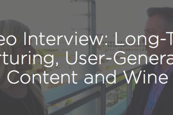 Long-Term Nurturing, User-Generated Content and Wine