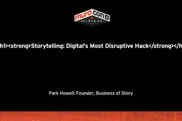 Storytelling, Digital's Most Disruptive Hack